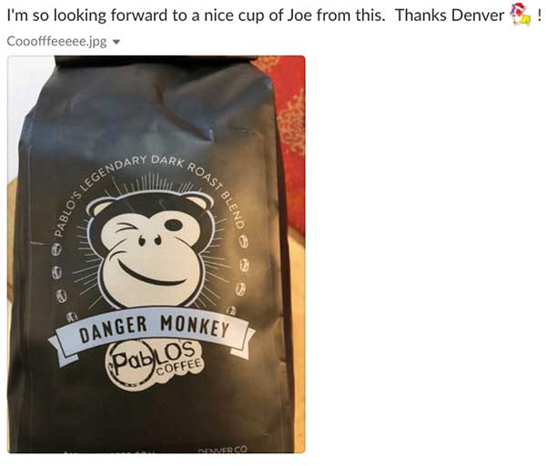 I'm so looking forward to a nice cup of joe from this. Thanks Denver. Danger monkey coffee beans