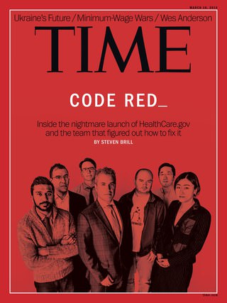 Cover of March 10, 2014 issue of Time magazine featuring Ad Hoc co-founder Paul Smith in photo, part of team that rescued HealthCare.gov